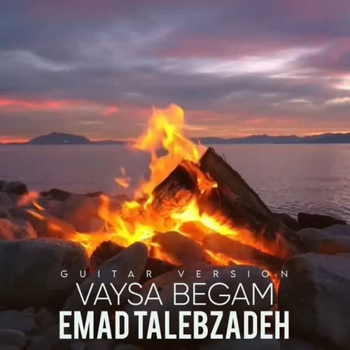 تک ترانه - دانلود آهنگ جديد Emad-Talebzadeh-Vaysa-Begam-Guitar-Version دانلود آهنگ عماد طالب زاده به نام وایسا بگم