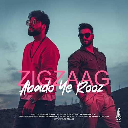 تک ترانه - دانلود آهنگ جديد ZigZaag-Abado-Ye-Rooz دانلود آهنگ زیگ زاگ به نام ابد و یه روز