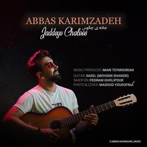 تک ترانه - دانلود آهنگ جديد Abbas-Karimzadeh-Jaddeye-Chaloos دانلود آهنگ عباس کریم زاده به نام جاده ی چالوس