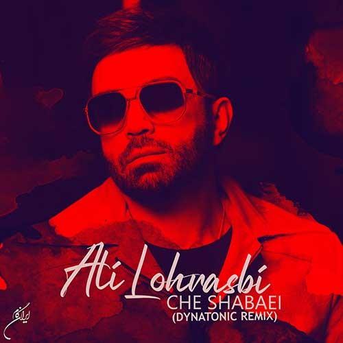 تک ترانه - دانلود آهنگ جديد Ali-Lohrasbi-Che-Shabaei-Dynatonic-Remix دانلود ریمیکس علی لهراسبی به نام چه شبایی