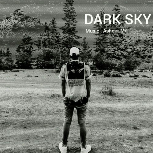 تک ترانه - دانلود آهنگ جديد Ashour-Md-Dark-Sky دانلود آهنگ آشور ام دی به نام آسمان تاریک