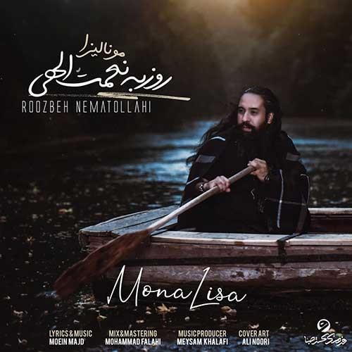 تک ترانه - دانلود آهنگ جديد Roozbeh-Nematollahi-Mona-Lisa دانلود آهنگ روزبه نعمت الهی به نام مونالیزا
