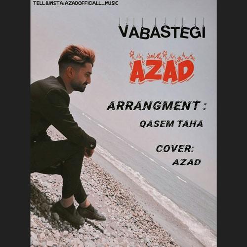 تک ترانه - دانلود آهنگ جديد Azad-Vabastegi دانلود آهنگ آزاد به نام وابستگی